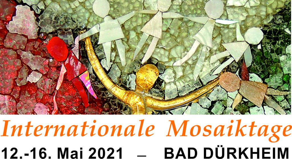 """News - internationale Mosaiktage<br />12.-16. Mai 2021 Bad Dürkheim<br />DOMO e.V.<br />und Ausstellung """"Chaos und Ordnung"""" - 1"""